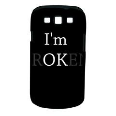 I Am Ok   Broken Samsung Galaxy S Iii Classic Hardshell Case (pc+silicone) by Valentinaart