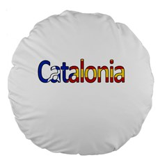 Catalonia Large 18  Premium Flano Round Cushions by Valentinaart