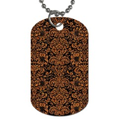 Damask2 Black Marble & Rusted Metal (r) Dog Tag (two Sides) by trendistuff