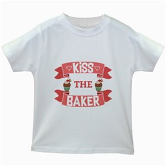 Kiss The Baker Kids White T Shirts by BakersandArtists