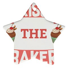 Kiss The Baker Star Ornament (two Sides) by BakersandArtists