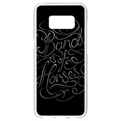 Band Of Horses Samsung Galaxy S8 White Seamless Case by Celenk