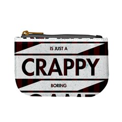 Reality Is Just A Crappy  Boring Game Mini Coin Purses by Celenk
