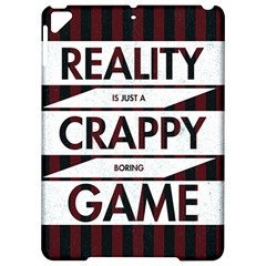 Reality Is Just A Crappy  Boring Game Apple Ipad Pro 9 7   Hardshell Case by Celenk