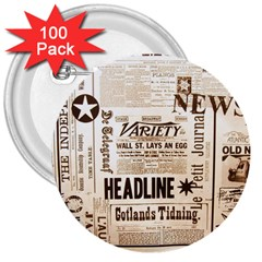 Vintage Newspapers Headline Typography 3  Buttons (100 Pack)  by yoursparklingshop