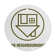 The Neighbourhood Logo Ornament (round) by Celenk