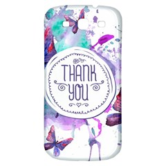 Thank You Samsung Galaxy S3 S Iii Classic Hardshell Back Case by Celenk