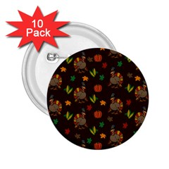 Thanksgiving Turkey  2 25  Buttons (10 Pack)  by Valentinaart