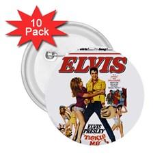 Elvis Presley 2 25  Buttons (10 Pack)  by Valentinaart
