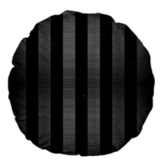 Stripes1 Black Marble & Gray Brushed Metal Large 18  Premium Flano Round Cushions by trendistuff