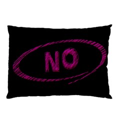 No Cancellation Rejection Pillow Case