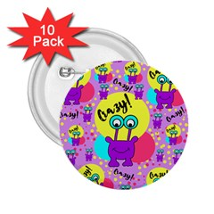 Crazy 2 25  Buttons (10 Pack)  by gasi