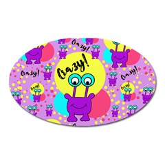 Crazy Oval Magnet by gasi