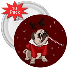 Pug Xmas 3  Buttons (10 Pack)  by Valentinaart