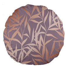 Rose Gold, Asian,leaf,pattern,bamboo Trees, Beauty, Pink,metallic,feminine,elegant,chic,modern,wedding Large 18  Premium Round Cushions