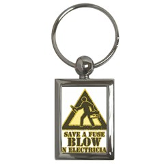Save A Fuse Blow An Electrician Key Chains (rectangle)  by FunnyShirtsAndStuff