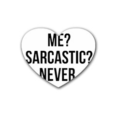 Me Sarcastic Never Rubber Coaster (heart)  by FunnyShirtsAndStuff