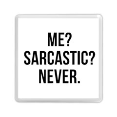 Me Sarcastic Never Memory Card Reader (square)  by FunnyShirtsAndStuff