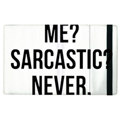 Me Sarcastic Never Apple Ipad 2 Flip Case by FunnyShirtsAndStuff
