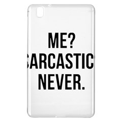 Me Sarcastic Never Samsung Galaxy Tab Pro 8 4 Hardshell Case by FunnyShirtsAndStuff