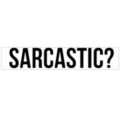 Me Sarcastic Never Large Flano Scarf  by FunnyShirtsAndStuff