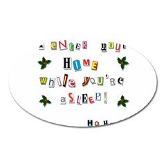 Santa s Note Oval Magnet by Valentinaart