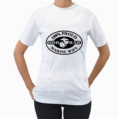 100% Proud Marine Wife Women s T Shirt (white)  by allthingseveryday