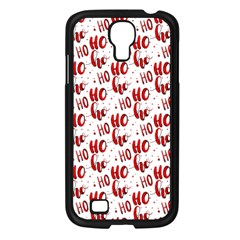 Ho Ho Ho Santaclaus Christmas Cheer Samsung Galaxy S4 I9500/ I9505 Case (black) by patternstudio