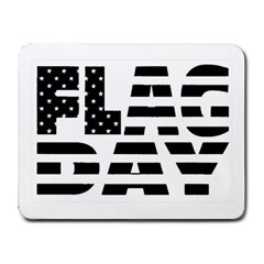 Flag Day Flag Small Mousepad by CustomYourOwn