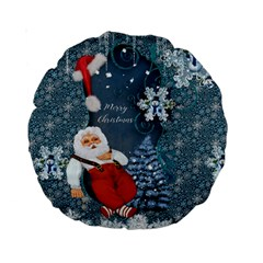 Funny Santa Claus With Snowman Standard 15  Premium Round Cushions by FantasyWorld7