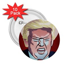 Donald Trump Pop Art President Usa 2 25  Buttons (10 Pack)  by BangZart