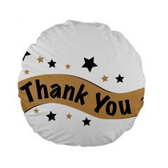 Thank You Lettering Thank You Ornament Banner Standard 15  Premium Round Cushions