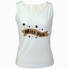 Lettering Miss You Banner Women s White Tank Top