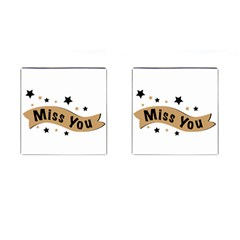 Lettering Miss You Banner Cufflinks (square) by BangZart