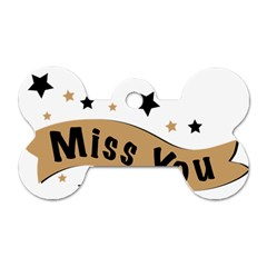 Lettering Miss You Banner Dog Tag Bone (one Side)