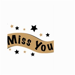 Lettering Miss You Banner Large Garden Flag (two Sides) by BangZart