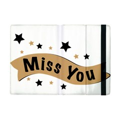 Lettering Miss You Banner Apple Ipad Mini Flip Case