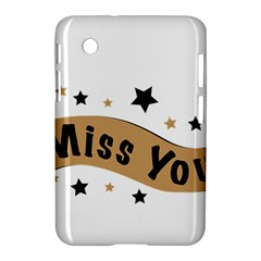Lettering Miss You Banner Samsung Galaxy Tab 2 (7 ) P3100 Hardshell Case  by BangZart