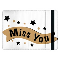 Lettering Miss You Banner Samsung Galaxy Tab Pro 12 2  Flip Case