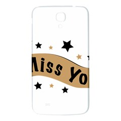 Lettering Miss You Banner Samsung Galaxy Mega I9200 Hardshell Back Case