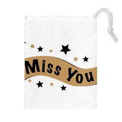 Lettering Miss You Banner Drawstring Pouches (extra Large)