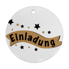 Einladung Lettering Invitation Banner Ornament (round) by BangZart