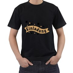 Einladung Lettering Invitation Banner Men s T Shirt (black) (two Sided)