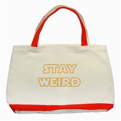 Stay Weird Classic Tote Bag (red) by Valentinaart