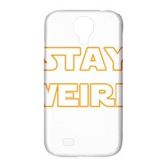 Stay Weird Samsung Galaxy S4 Classic Hardshell Case (pc+silicone) by Valentinaart
