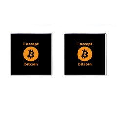 I Accept Bitcoin Cufflinks (square) by Valentinaart