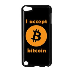 I Accept Bitcoin Apple Ipod Touch 5 Case (black) by Valentinaart