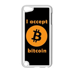 I Accept Bitcoin Apple Ipod Touch 5 Case (white) by Valentinaart