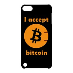 I Accept Bitcoin Apple Ipod Touch 5 Hardshell Case With Stand by Valentinaart