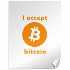 I Accept Bitcoin Canvas 12  X 16   by Valentinaart